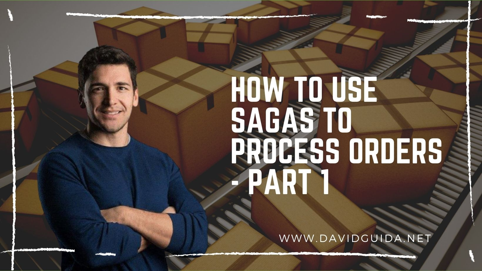 How to use Sagas to process orders - part 1