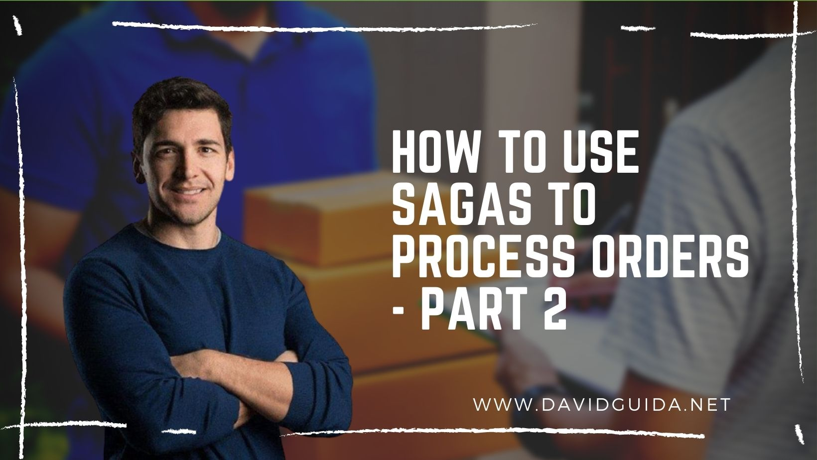 How to use Sagas to process orders - part 2